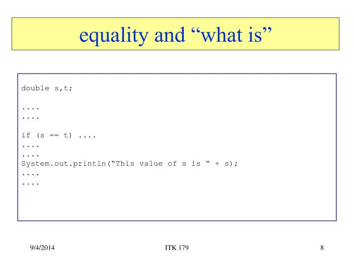 "equality and ""what is"""