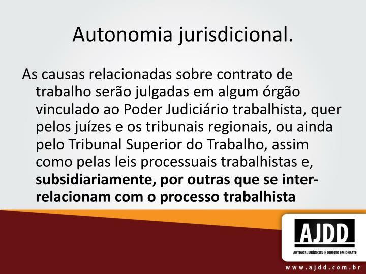 Autonomia jurisdicional.