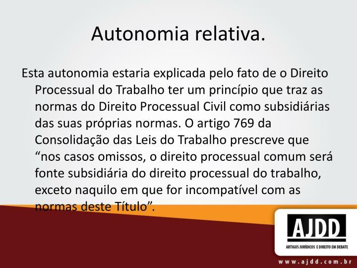 Autonomia relativa.