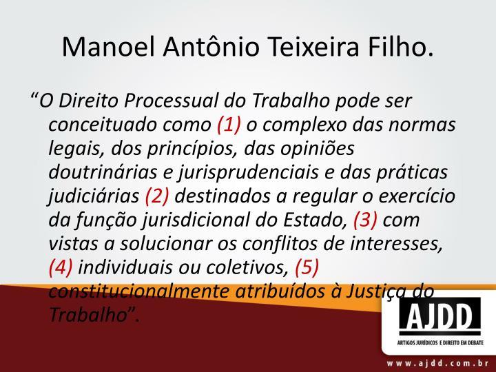 Manoel Antônio Teixeira Filho.