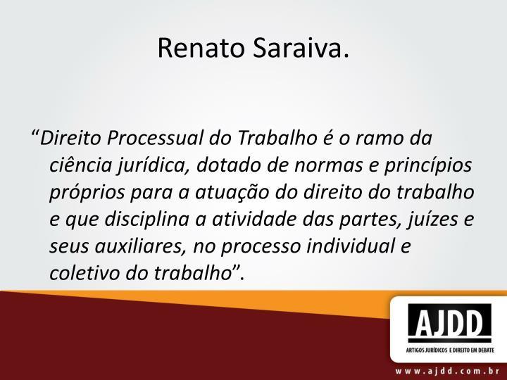 Renato Saraiva.