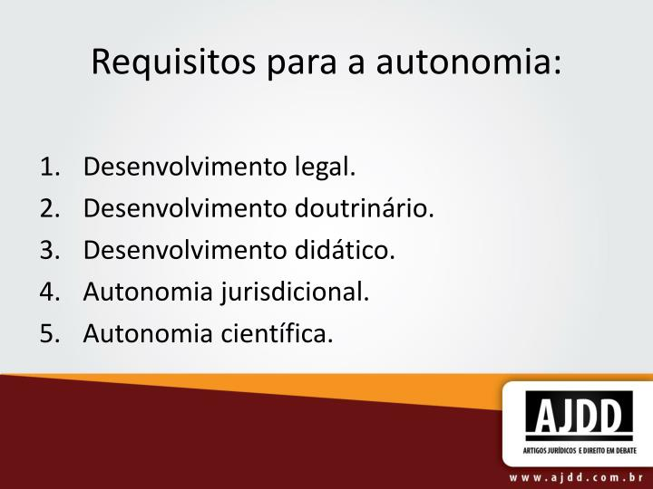 Requisitos para a autonomia: