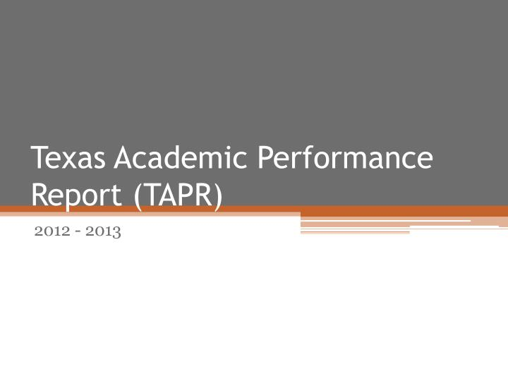 Texas academic performance report tapr