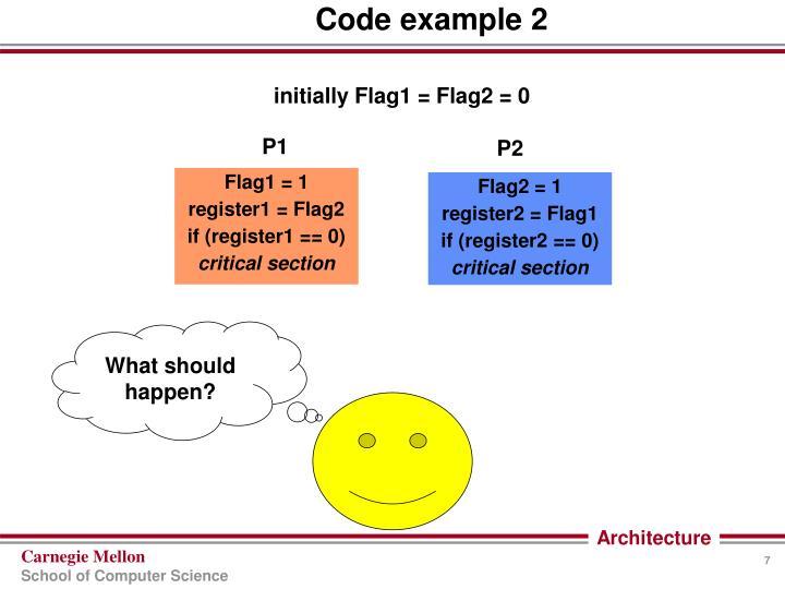 Flag1 = 1