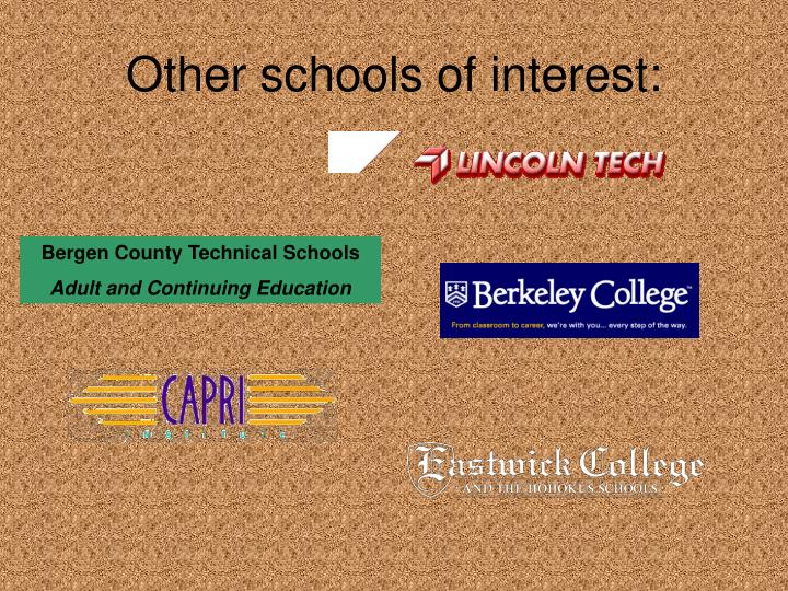 Other schools of interest: