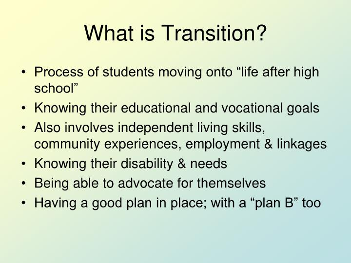 What is transition