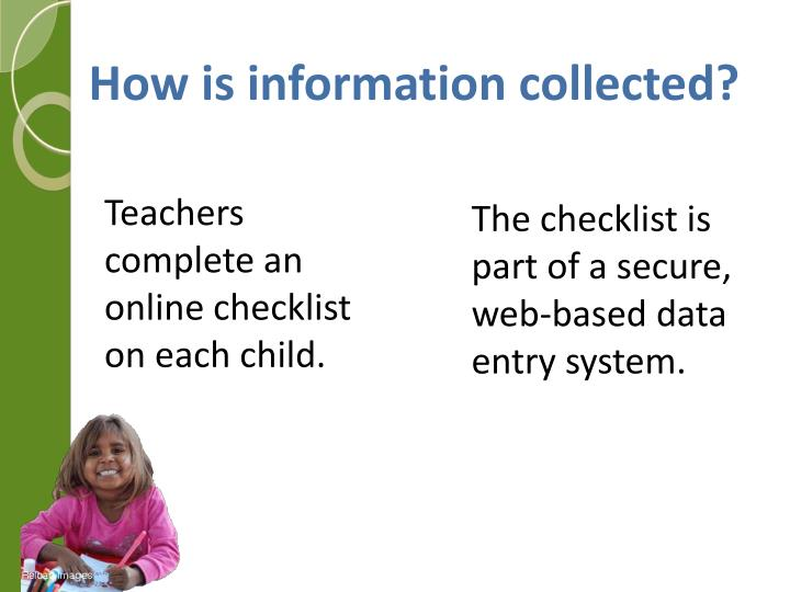 How is information collected?