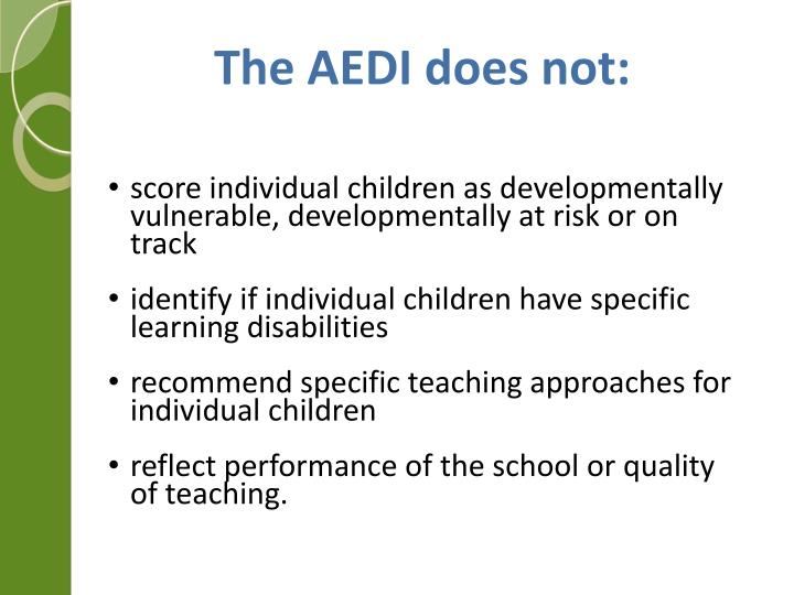 The AEDI does not: