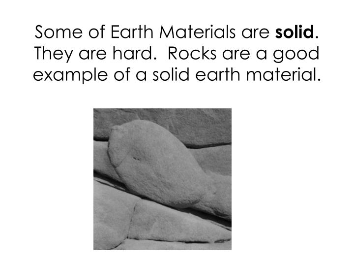 Some of Earth Materials are