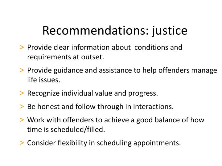 Recommendations: justice
