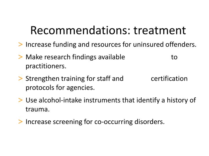 Recommendations: treatment