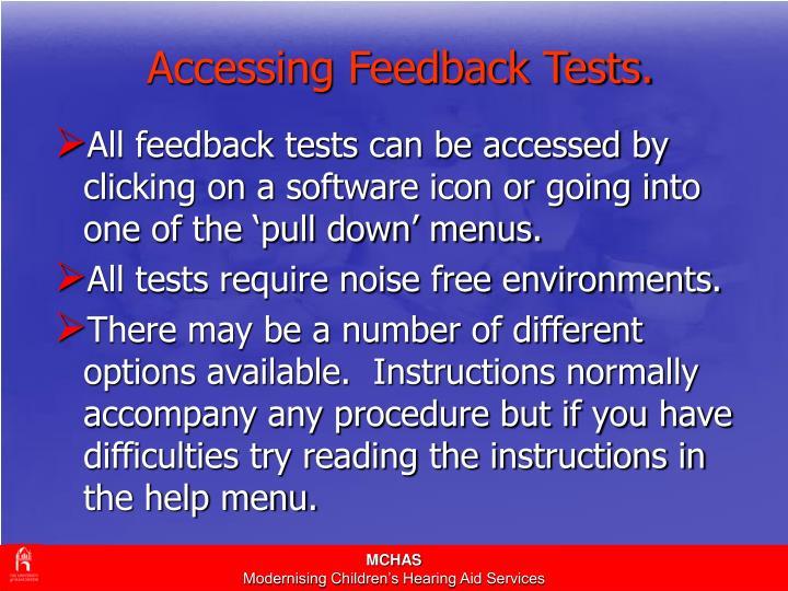 Accessing Feedback Tests.