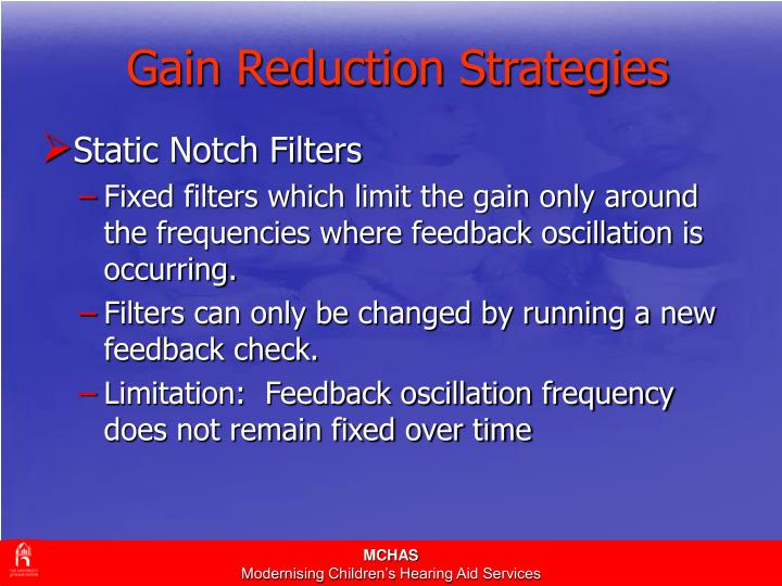 Gain Reduction Strategies