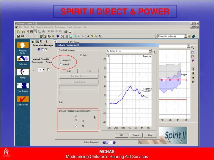 SPIRIT II DIRECT & POWER