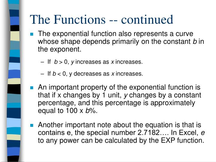 The Functions -- continued