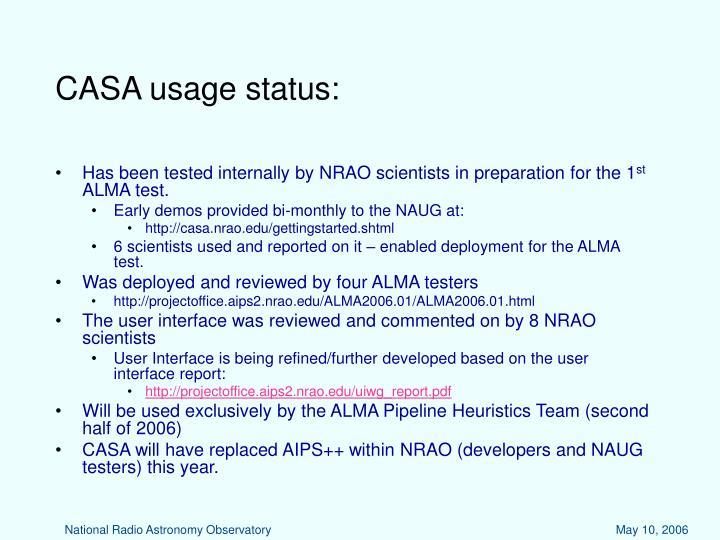 CASA usage status: