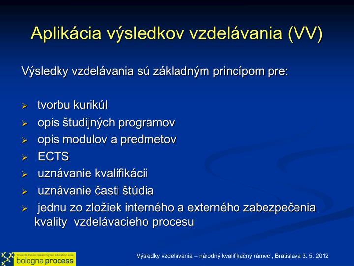 Aplikácia výsledkov vzdelávania (VV)