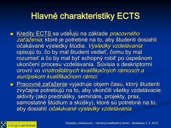 Hlavné charakteristiky ECTS