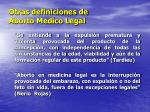 otras definiciones de aborto medico legal