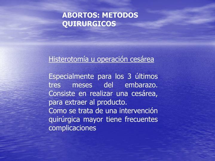 ABORTOS: METODOS QUIRURGICOS