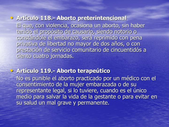 Artículo 118.- Aborto preterintencional