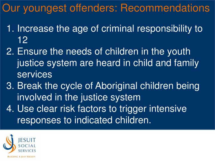 Our youngest offenders: Recommendations