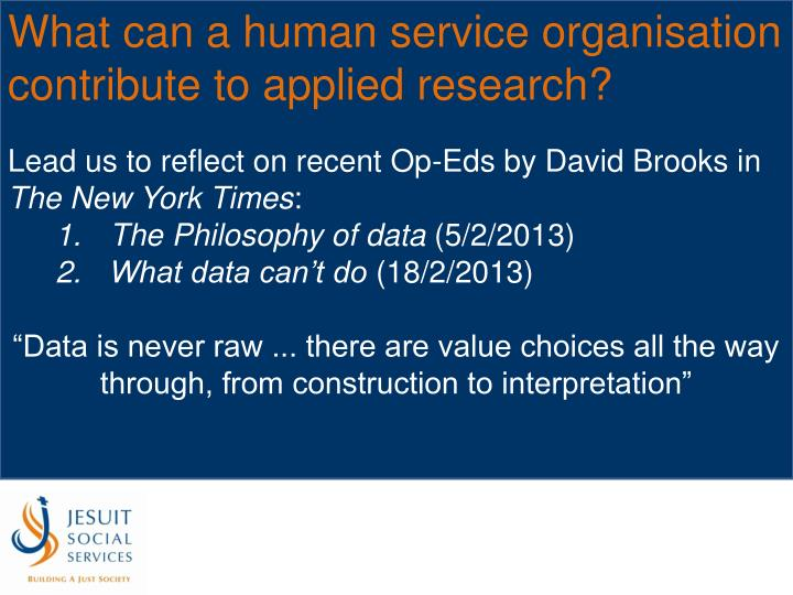 What can a human service organisation contribute to applied research?