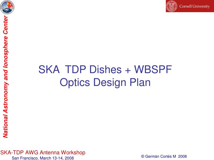 SKA  TDP Dishes + WBSPF
