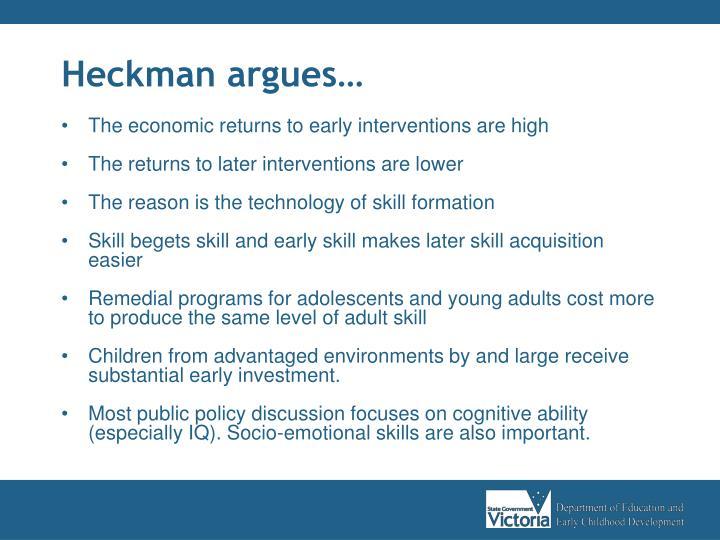 Heckman argues…