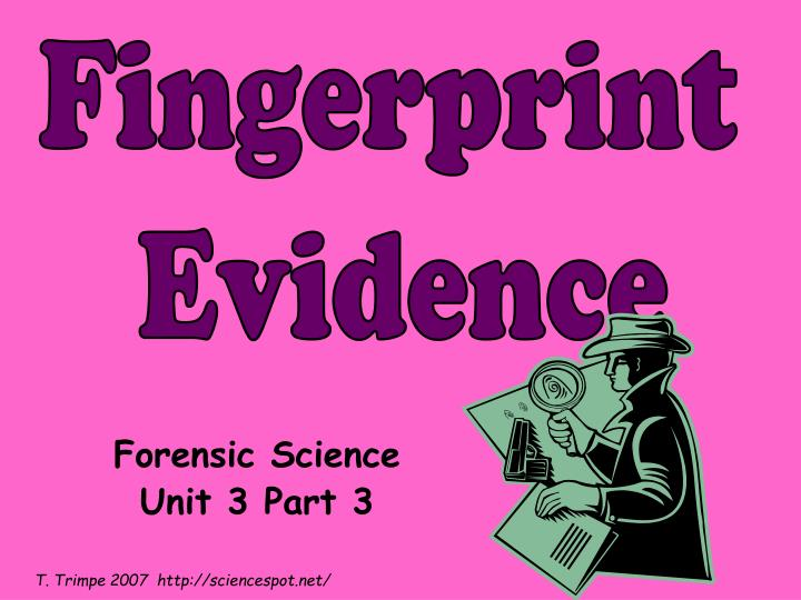 Forensic science unit 3 part 3