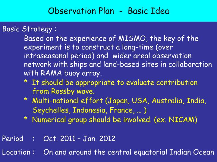 Observation plan basic idea