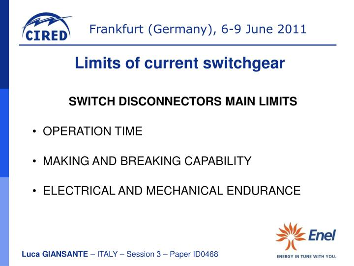 Limits of current switchgear