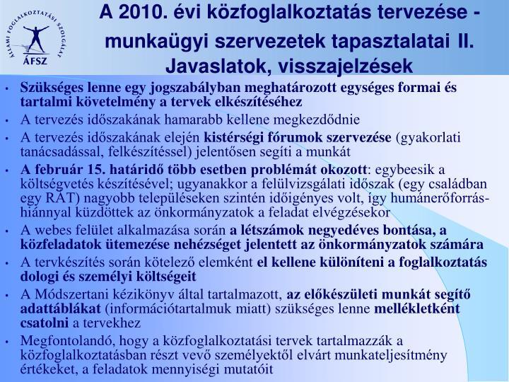 A 2010. évi közfoglalkoztatás tervezése - munkaügyi szervezetek tapasztalatai