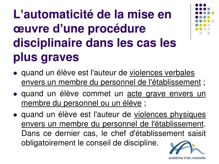L'automaticité de la mise en œuvre d'une procédure disciplinaire dans les cas les plus graves