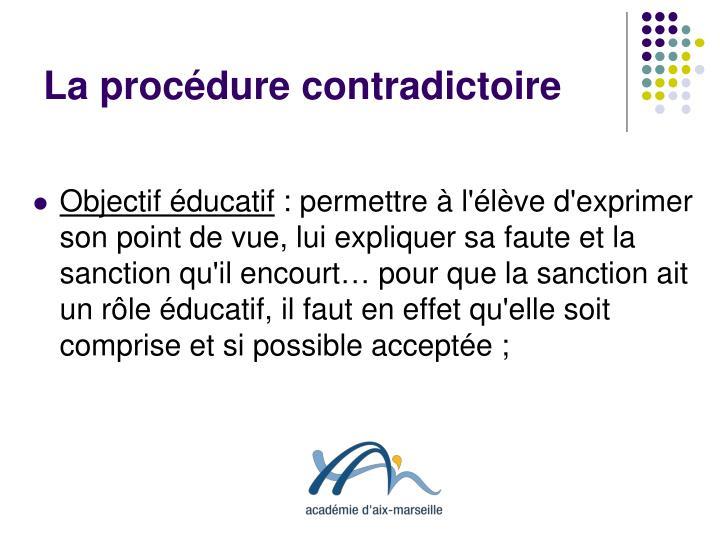 La procédure contradictoire
