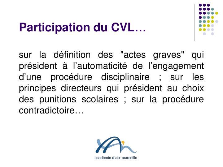 Participation du CVL…