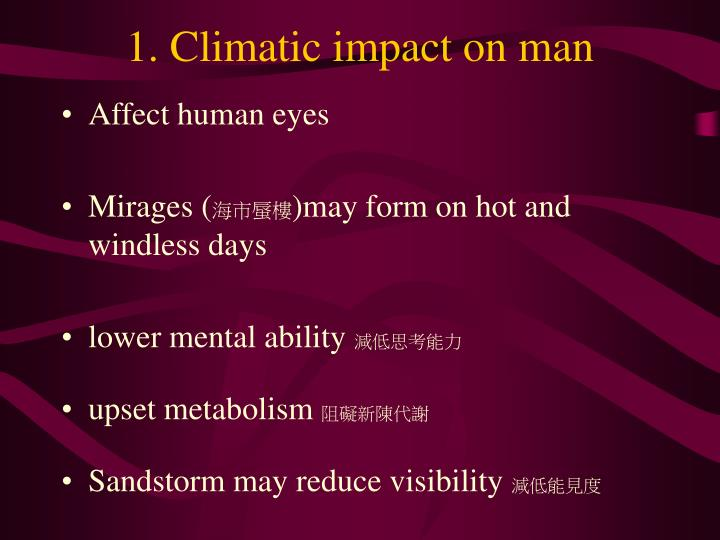 1. Climatic impact on man