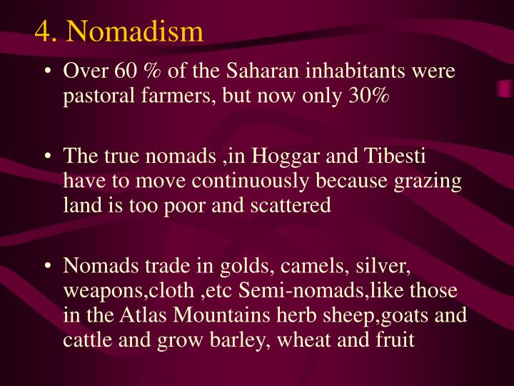 4. Nomadism