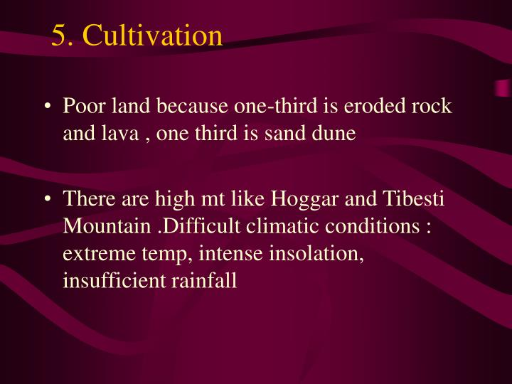 5. Cultivation