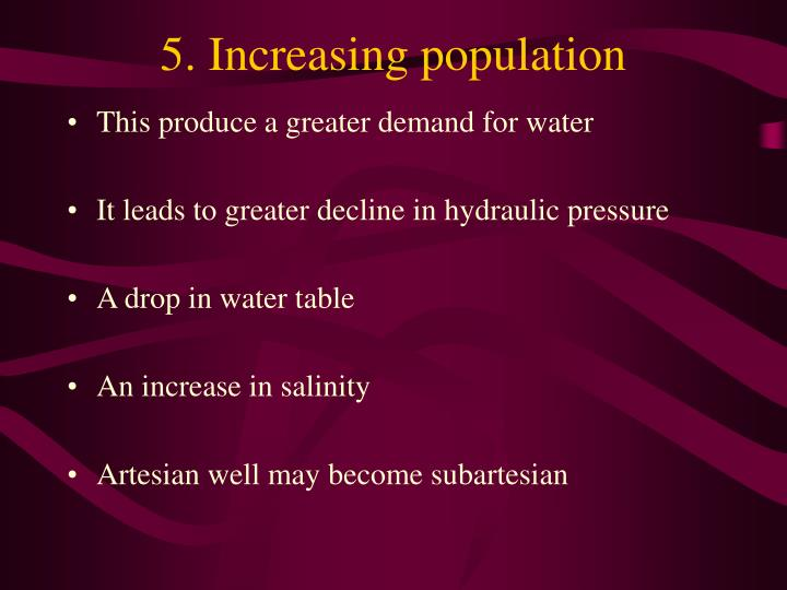 5. Increasing population