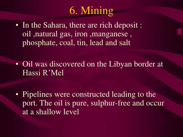 6. Mining