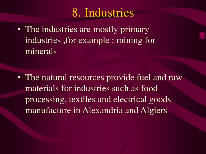 8. Industries