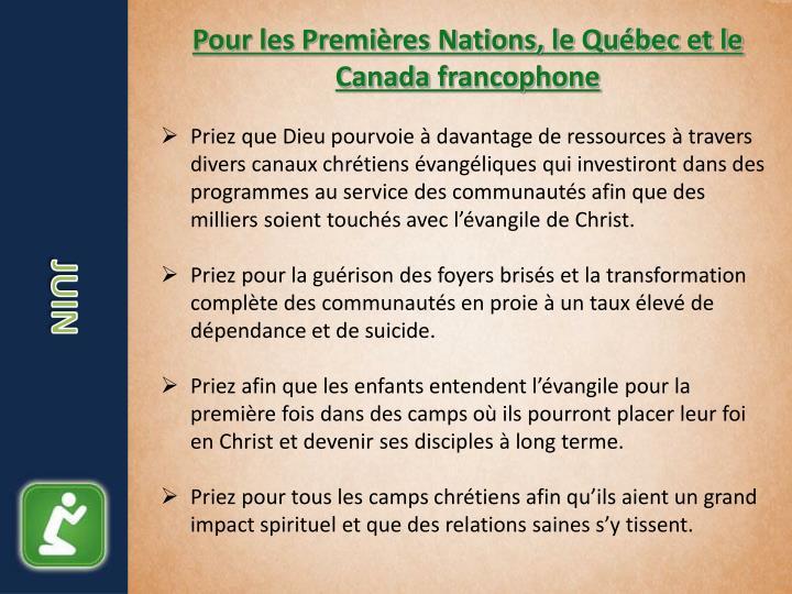 Pour les Premières Nations, le Québec et le Canada