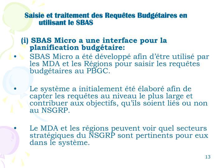 Saisie et traitement des Requêtes Budgétaires en utilisant le SBAS