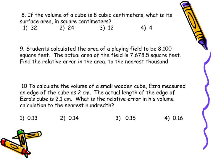 8. If the volume of a cube is 8 cubic centimeters, what is its surface area, in square centimeters?