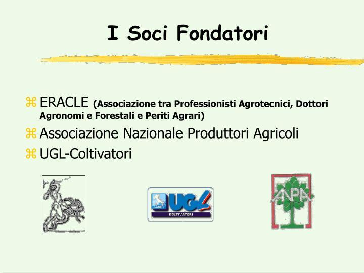 I Soci Fondatori