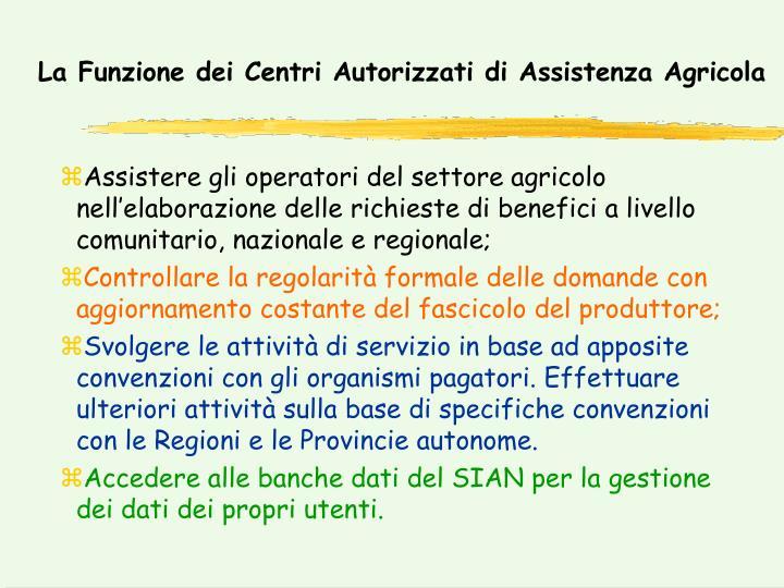 La Funzione dei Centri Autorizzati di Assistenza Agricola