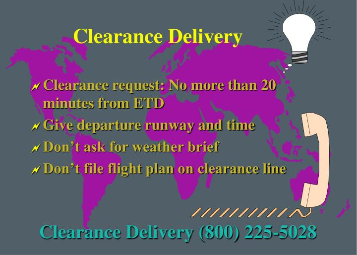 Clearance Delivery