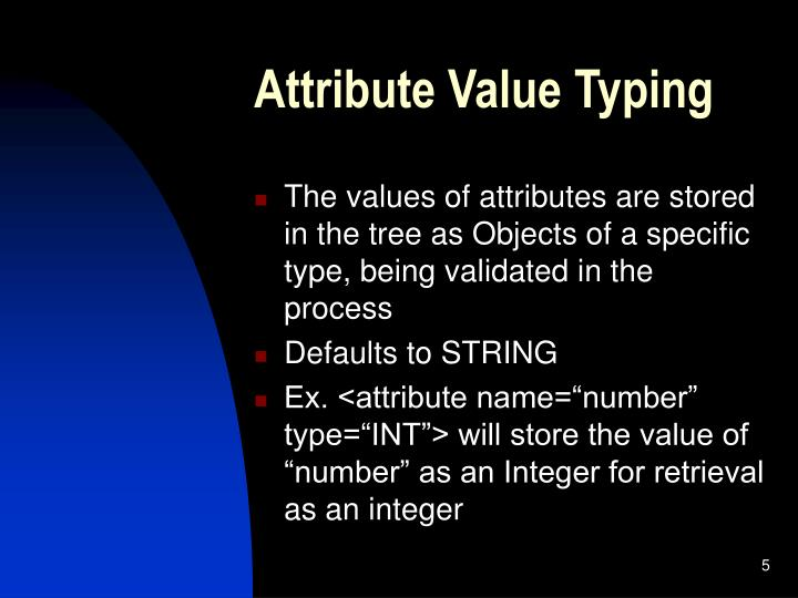 Attribute Value Typing
