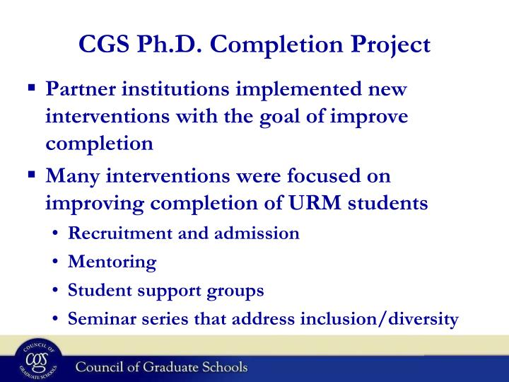 CGS Ph.D. Completion Project